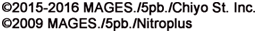 (C)2015-2016 MAGES./5pb./Chiyo st. inc. (C)2009 MAGES./5pb./Nitroplus